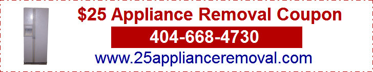 Appliance Removal $25 Coupon. Must Be 2 Or More, Metal Appliances $25 Each Unit. Includes Refrigerator, Freezer, Washer, Dryer, Stove, Treadmill, BBQ Grill, Lawn Mower And More. Garage Or Curb Pick Up. $50 Minimum Charge Required. Other Fees And Restrictions May Apply. We Do Not Buy Appliances. No Free Appliance Pick Up. Mention Appliance Removal Coupon Code 25ARCPN. 404-668-4730